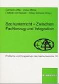 Titelbild Sachunterricht - Zwischen Fachbezug und Integration